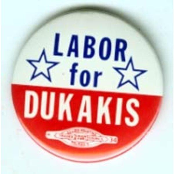 LABOR FOR *DUKAKIS*