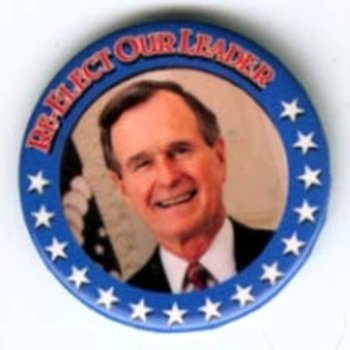 GHW Bush Re-Elect Our Leader