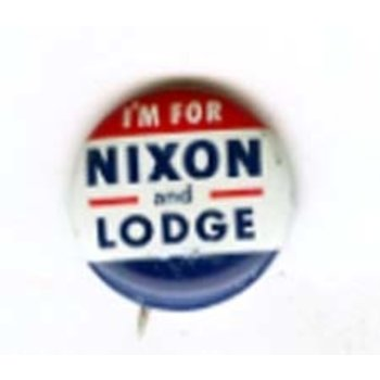 I'M FOR NIXON AND LODGE