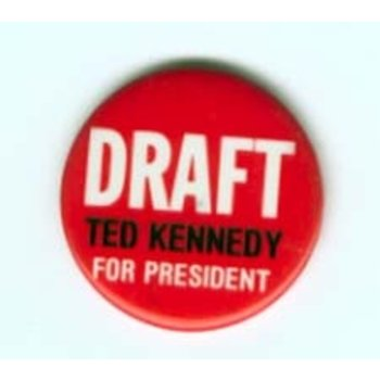 Ted Kennedy Draft For Pres