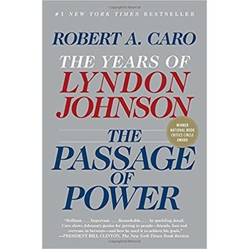 All the way with LBJ THE PASSAGE OF POWER by ROBERT CARO