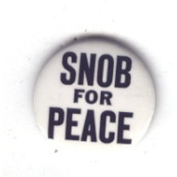 Snob For Peace - 70's Anti-Vietnam War Original