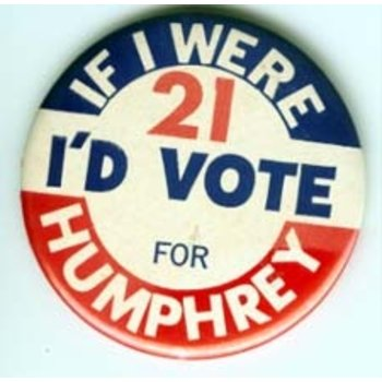 Humphrey If I Were Campaign Button