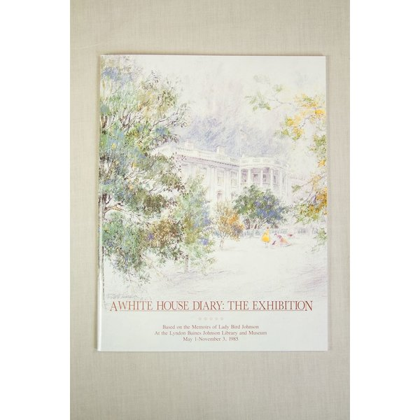Lady Bird White House Diary Exhibition Catalog PB