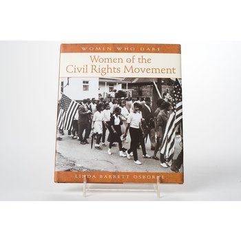 Civil Rights Women of the Civil Rights Movement by Linda Barrett Osborne HB
