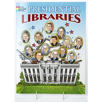Just for Kids Presidential Libraries Coloring Book PB
