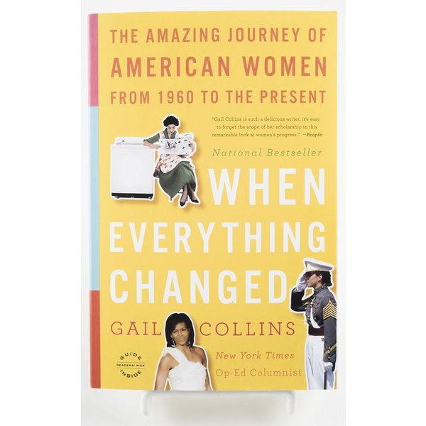 WHEN EVERYTHING CHANGED by Gail Collins