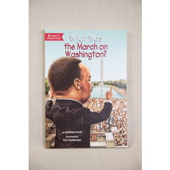 Civil Rights What Was The March On Washington? by Kathleen Krull PB