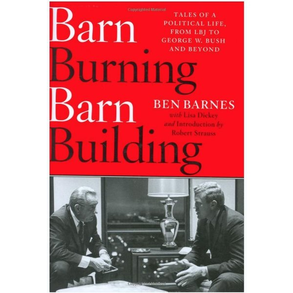 Barn Burning, Barn Building by Ben Barnes HB