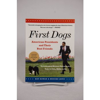 Just for Kids First Dogs:  American Presidents and Their Best Friends by Roy Rowan & Brooke Janis PB
