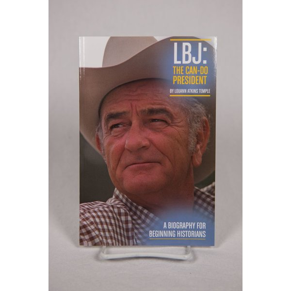 Just for Kids LBJ: THE CAN-DO PRESIDENT