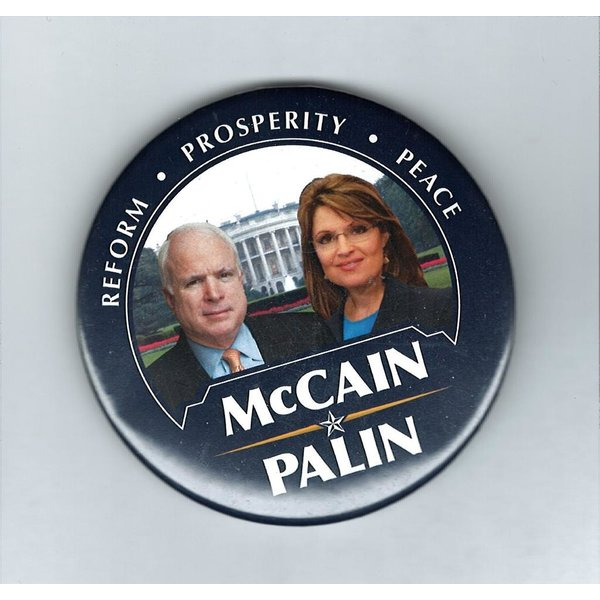 REFORM, PROSPERITY, PEACE MCCAIN PALIN