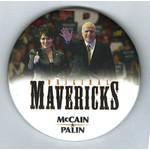 "ORIGINAL MAVERICKS MCCAIN PALIN 3"""
