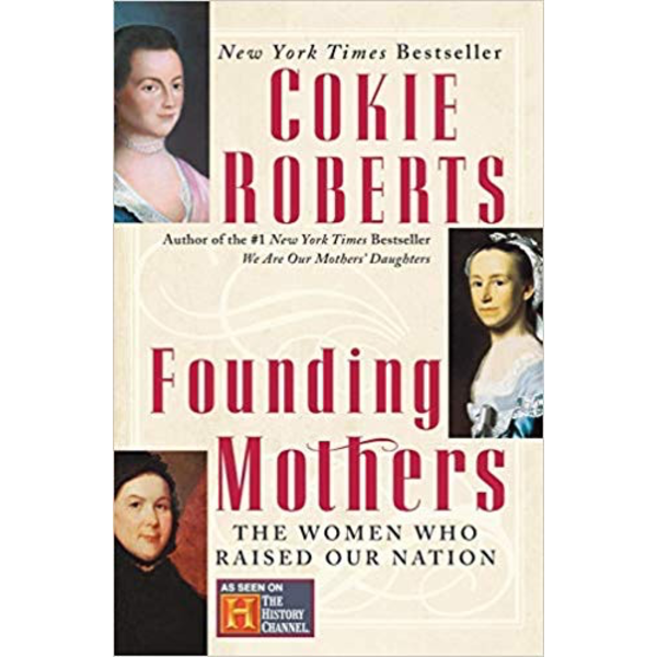 Founding Mothers by Cokie Roberts (paperback edition)  -Autographed