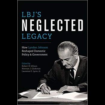 LBJ's Neglected Legacy PBK