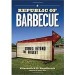 Sale Sale-Republic of Barbecue by Elizabeth S.D. Engelhardt PB