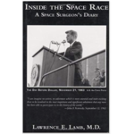 Inside the Space Race:  A Space Surgeon's Diary