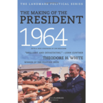 All the Way with LBJ The Making of the President 1964 by Theodore H. White PB