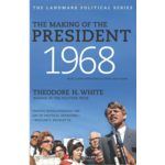 All the Way with LBJ The Making of the President 1968 by Theodore H. White PB