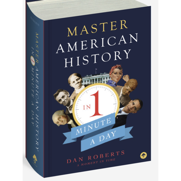 Master American History in 1 Minute a Day by Dan Roberts PB