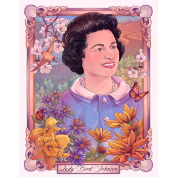 Lady Bird Where We All Meet~Lady Bird Johnson 11x14 print by Taylor Rose