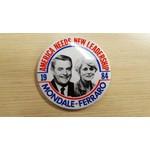 America Needs New Leadership Mondale-Ferraro Campaign Button