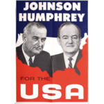 """All the Way with LBJ 20 1/4"""" x 28 1/2"""" 1964 Johnson Humphrey for the USA Poster"""