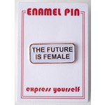 Civil Rights The Future is Female Enamel Pin