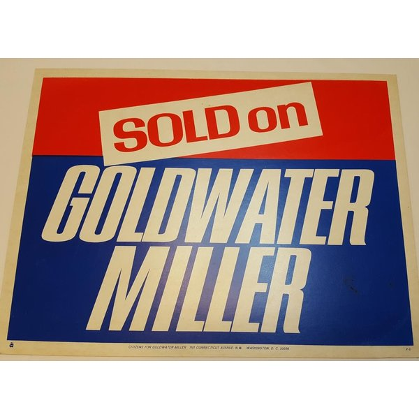 Goldwater Miller Campaign Yard Sign