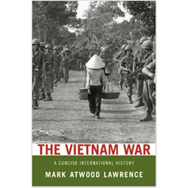 The Vietnam War - A Concise International History by Mark Atwood Lawrence- Signed PB