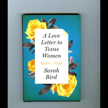 Austin & Texas A Love Letter to Texas Women by Sarah Bird HB