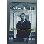 All the Way with LBJ LBJ: Portrait of the President by Robert Dallek PB