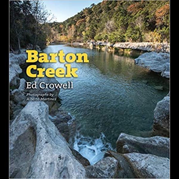Austin & Texas Barton Creek by Ed Crowell HB