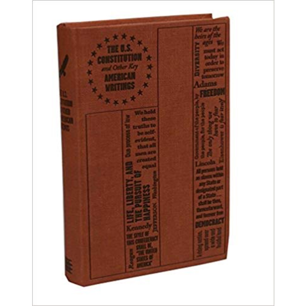 The U.S. Constitution and Other Key American Writings PB