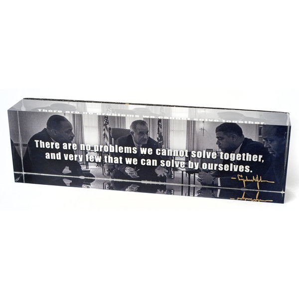 Civil Rights LBJ Solve Together Quote Prism