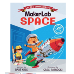 Just for Kids MakerLab Space book by Bart King HB