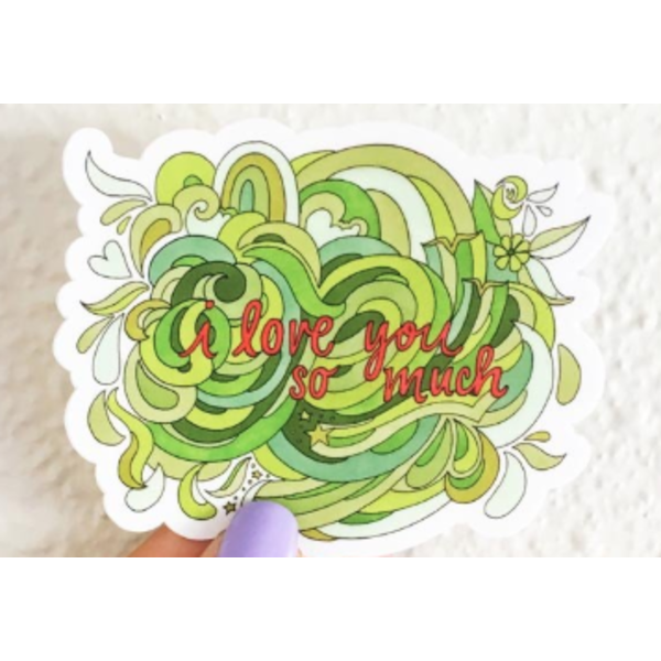 i love you so much 3x3 sticker by Becca Borrelli