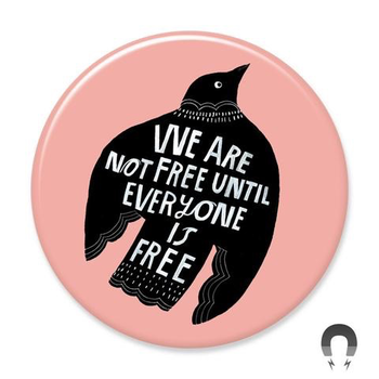 Civil Rights We Are Not Free Magnet