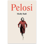 Pelosi by Molly Ball HB