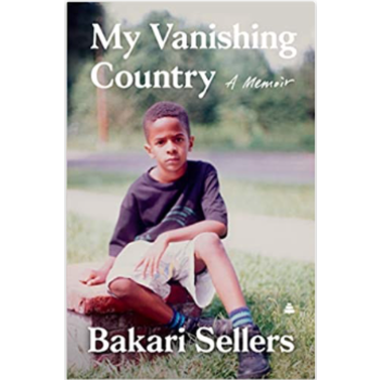 My Vanishing Country: A Memoir by  Bakari Sellers HB