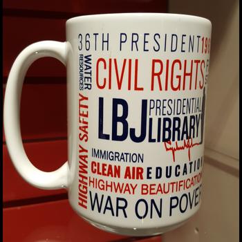 All the Way with LBJ LBJ Great Society Mug