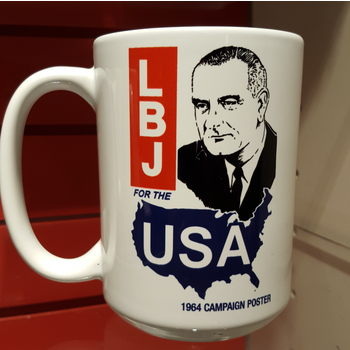 All the Way with LBJ LBJ for the USA Mug