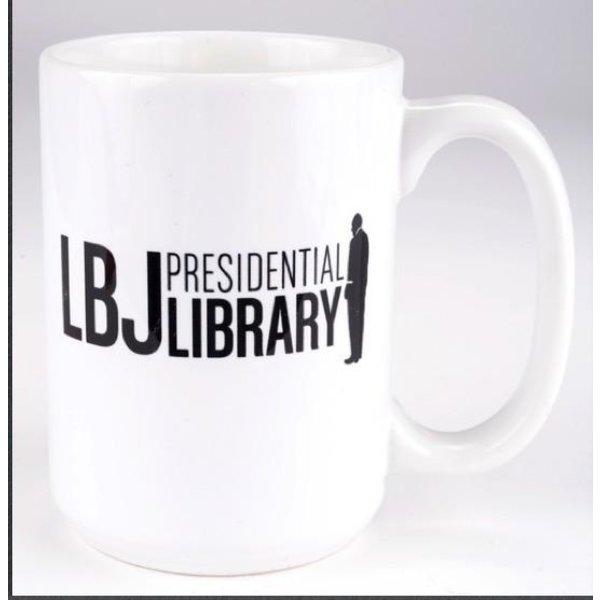 All the Way with LBJ LBJ for the USA Mug