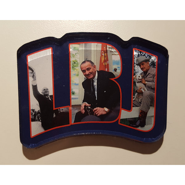 All the Way with LBJ LBJ Photos Acrylic Magnet