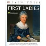 First Ladies by DK Eyewitness PB