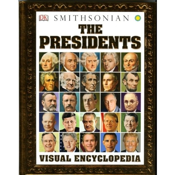The Presidents Visual Encyclopedia HB