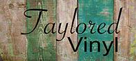 Taylored Vinyl