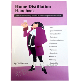 Brewhaus Home Distillation Handbook