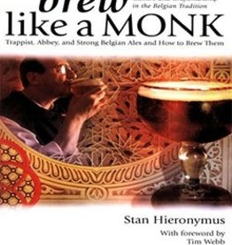 "BREWERS AS. ""BREW LIKE A MONK"" BY: STAN HIERONYMUS"
