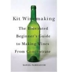 LD CARLSON Kit Winemaking: The Illustrated Beginner's Guide to Making Wine from Concentrate